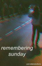 remembering sunday // m.c by porcelainanchors