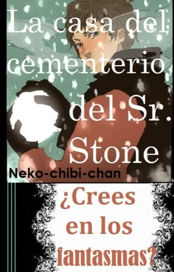 La casa del cementerio del Sr. Stone [Yaoi/gay]