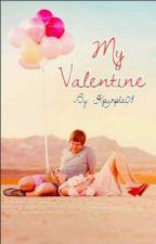 My Valentine [one-shot] by Kpurple08