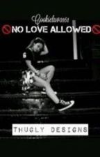 No Love Allowed • Jacob Perez Love Story  • by Cookieluv0161
