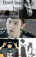 Dont leave my hand by Krystal_exo_88