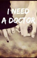 I Need a Doctor (SEQUAL to Just One Door Away-Luke Korns fanfic) by liz_51