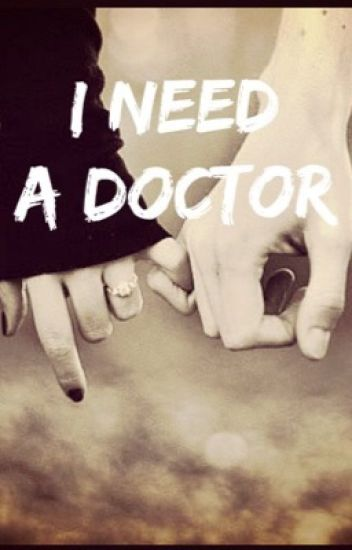 I Need a Doctor (SEQUAL to Just One Door Away-Luke Korns fanfic)