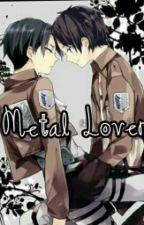 Metal Lover (Ereri/Riren) by Ich_liebe_ereri