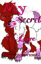 My Secret Love (Fangle fan-fic) by fnaf-lover87