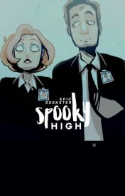 Spooky High | X-FILES AU  by EpicGeekster