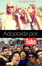 Adoptada por youtubers by MissPinkBlack28