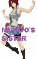Naruto's Sister (Naruto FanFic) by omg_some_nobody_just