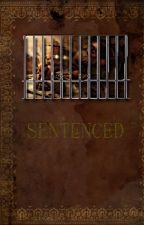 Sentenced by fauxpunker