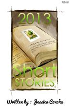 2013 Short Stories by j_harry08