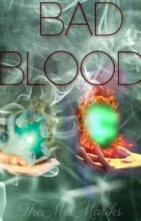 Bad Blood by TheMrsMaliks