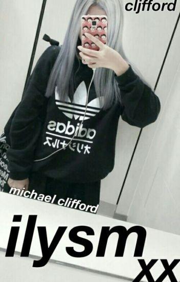 ilysm xx ➳ michael clifford.