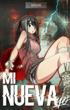 Mi nueva yo (Fairy Tail) EDITANDO by Kyothx