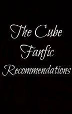 The Cube Fanfic Recommendations by thegrapplerusher