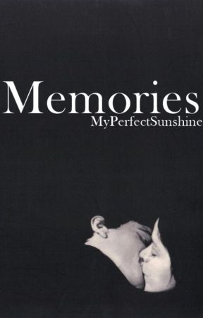 Memories | N.H by MyPerfectSunshine
