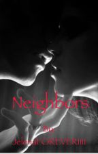 Neighbors by JelenaFOREVER1111