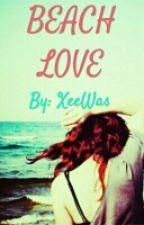 Beach Love  [#Wattys2015] by XeeWas