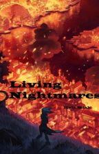 Living Nightmares (Avengers Fanfiction) by kylamiahschneider
