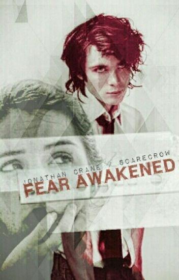 Fear Awakened [Jonathan Crane / Scarecrow]
