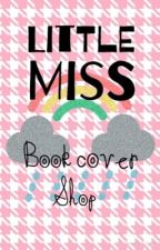 Little Miss Bookcover Shop [OPEN] by Brelynne03