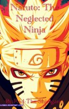 Naruto The Neglected Ninja by Red-The-Saiyan