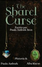 The Sharel Curse (La Maldición de Sharel) by PaulaAndradeBrea