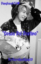 """""""Cosas Del Destino"""" (Lee Donghae & Tú) by caaro_aav"""