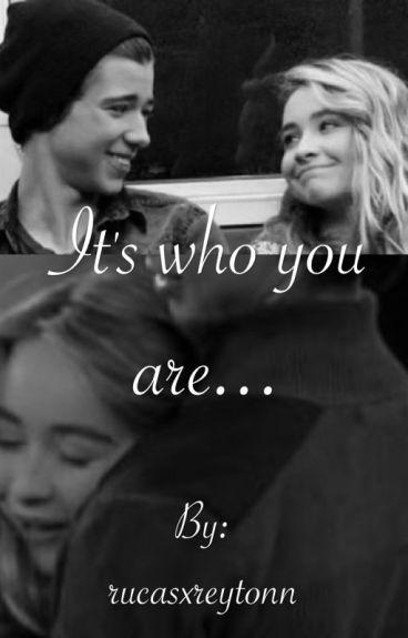 It's who you are~Joshaya