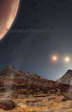 Starwind (Working Title) by Rakonju
