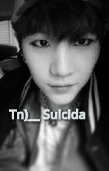 [TERMINADA] [Tn]__ Suicida |Suga|