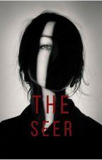 The Seer [#Wattys2015] by AcaciaFlowers