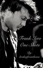 Frank Iero One Shots by krakenfromthesea