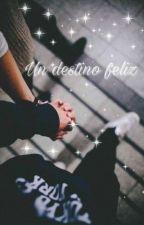 Un destino feliz (Got7 y tu) by catalina1097