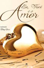 Eu, Você e o Amor by TonyFerr