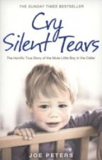 Cry Silent Tears - A true story. (unfinished) by BethSanders