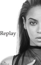 Replay    Beyoncé & Trey Songz by Forever3_xx