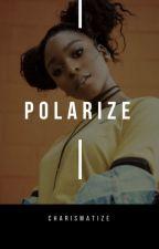 polarize :: [hood] by charismatize
