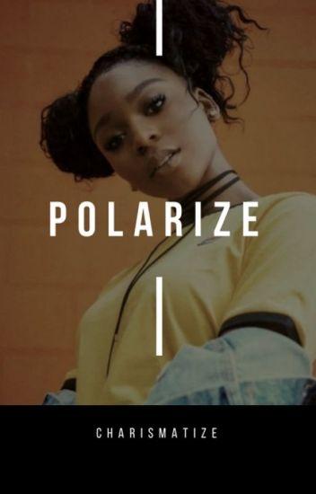 polarize :: [hood]