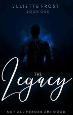 The Legacy by Juliette_Frost