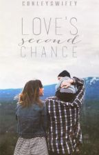 Loves Second Chance by conleyswifey