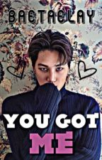 You Got Me || EXO KAI by BaeTaeLay