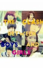 The Clash between Girls and Boys by drunkbtsvt