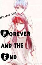 Forever and the End by Shinonin