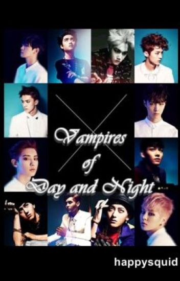 Vampires Of Day And Night