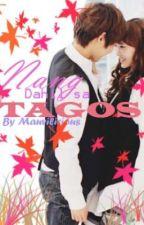 Nang Dahil Sa Tagos(NDST)[completed] by mauvilicious