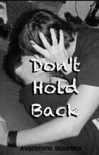 Don't Hold Back (boyxboy) by DiamondNovelist