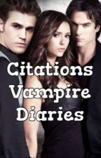 Citations Vampire Diaries by freguzia