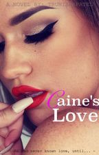 Caine's Love by UntoldAndDisclosed