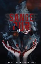 Sange pur[IN CURS DE EDITARE] by IasmyKillha