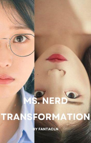 Ms. Nerd Transformation
